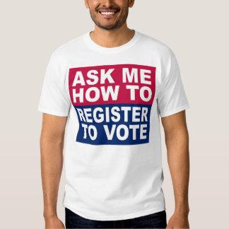Pregúnteme cómo registrarme para votar poleras