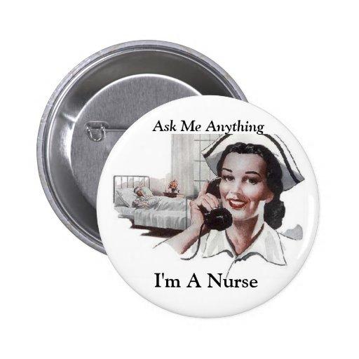 Pregúnteme cualquier cosa - soy enfermera pin
