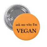 pregúnteme porqué soy vegano pins