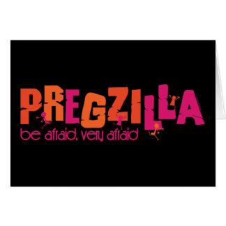 Pregzilla Card
