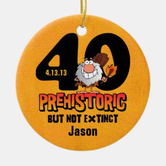 Prehistoric 40th Birthday Ceramic Ornament