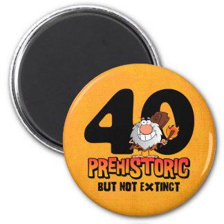 Prehistoric 40th Birthday Fridge Magnet