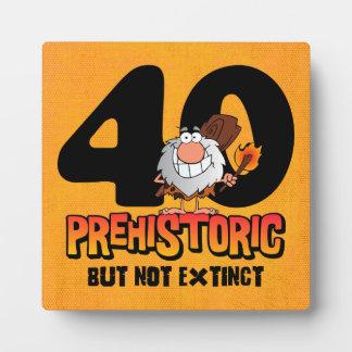 Prehistoric 40th Birthday Plaque