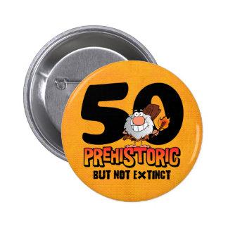Prehistoric 50th Birthday Button
