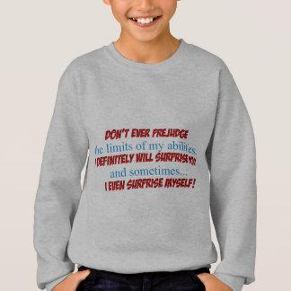 Prejudge Sweatshirt