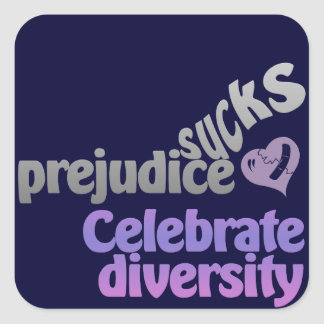 Prejudice Sucks custom stickers