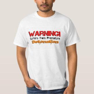 Premature Detonation T-Shirt