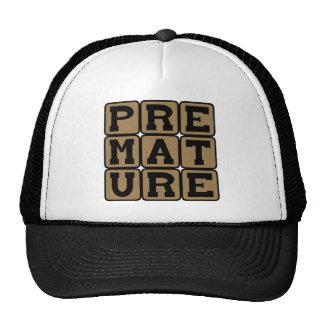 Premature, Not Quite Ripe Trucker Hat