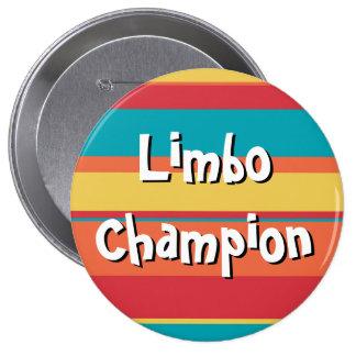 Premio enorme del botón del campeón del limbo pin redondo de 4 pulgadas