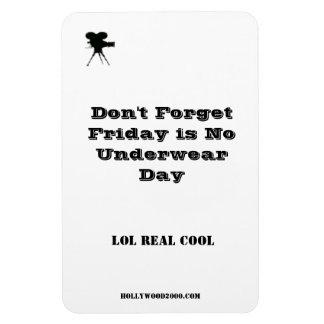 Premium Flexi Magnet Friday is No Underwear Day