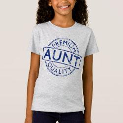 Girls' Fine Jersey T-Shirt with Premium Quality Aunt design