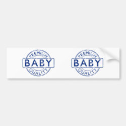 Bumper Sticker with Premium Quality Baby design