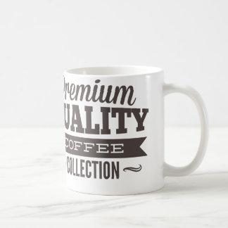 Premium Quality Coffee Collection Coffee Mug