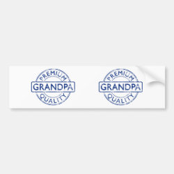 Bumper Sticker with Premium Quality Grandpa design