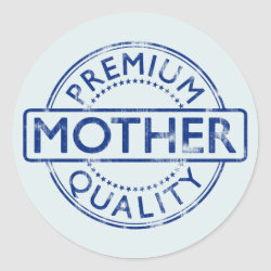 Round Sticker with Premium Quailty Mother design