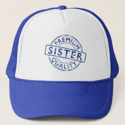 Trucker Hat with Premium Quality Sister design
