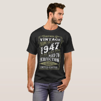 Premium Vintage 1947 Star Born Aged To Perfection T-Shirt