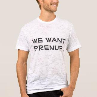 Prenup T-Shirt