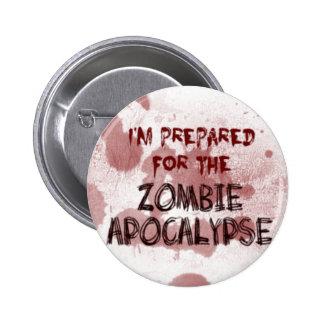 Preparado para el botón de la apocalipsis del zomb pin