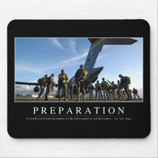 Preparation: Inspirational Quote Mouse Pad
