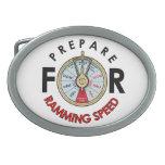 Prepare for Ramming Speed Belt Buckle
