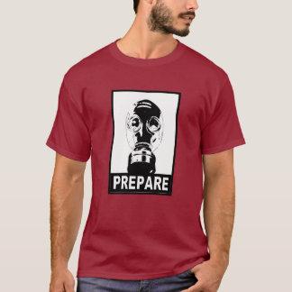 Prepare! - Monocrome T-Shirt