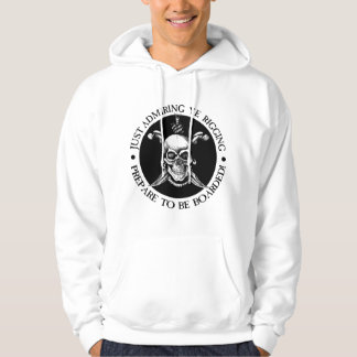 Prepare To Be Boarded Hooded Pullover