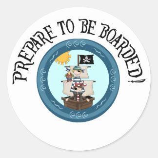 Prepare to be Boarded Pirates Round Stickers