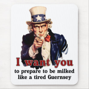 Prepare to be milked like a tired guernsey mouse pad