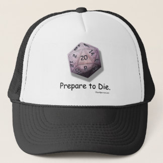 """Prepare to Die"" Gaming Hat of Craftmanship"