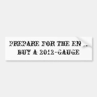 Prepárese para el extremo; compre un 2012-Gauge Etiqueta De Parachoque