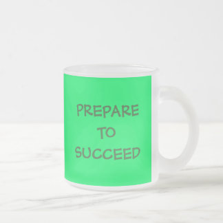 PREPARETOSUCCEED, PREPARETOSUCCEED TAZA DE CAFÉ ESMERILADA