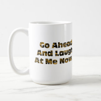 Preppers Last Laugh Coffee Mug