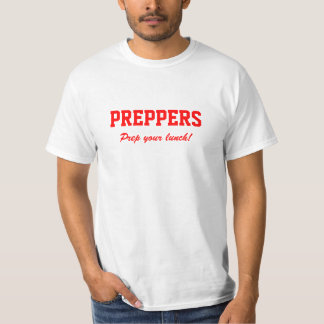 PREPPERS! T-Shirt