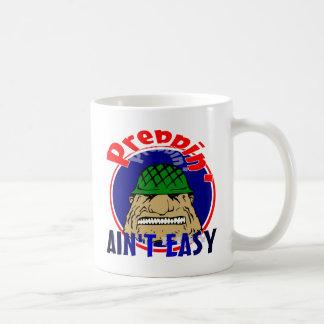 Preppin' Ain't Easy Coffee Mug