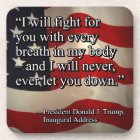 PRES45 FIGHT FOR YOU DRINK COASTER