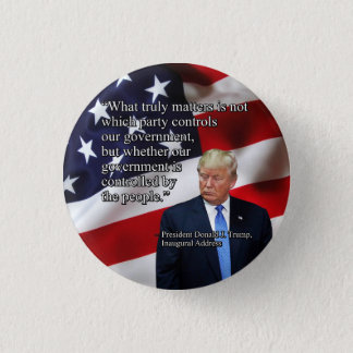 PRES45 WHAT TRULY MATTERS PINBACK BUTTON