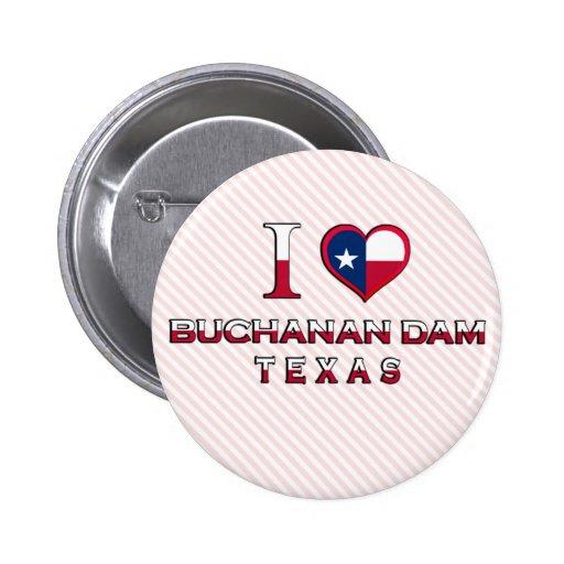 Presa de Buchanan, Tejas Pin Redondo 5 Cm