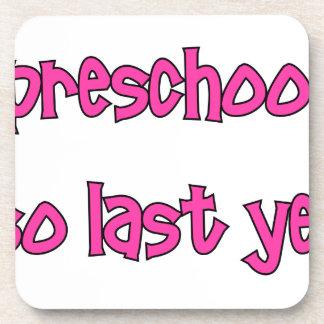 Preschool Is So Last Year - Going To Kindergarten Coaster