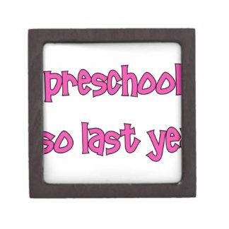 Preschool Is So Last Year - Going To Kindergarten Gift Box