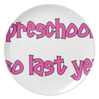 Preschool Is So Last Year - Going To Kindergarten Plate