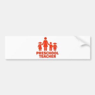 Preschool teacher bumper sticker