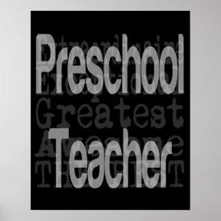 Preschool Teacher Extraordinaire Poster