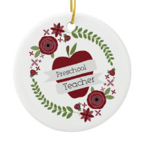 Preschool Teacher  Floral Wreath Red Apple Ceramic Ornament