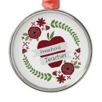 Preschool Teacher  Floral Wreath Red Apple Metal Ornament