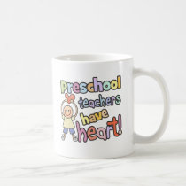 Preschool Teachers Have Heart Coffee Mug