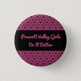 Prescott Valley Girls Do It Better Button
