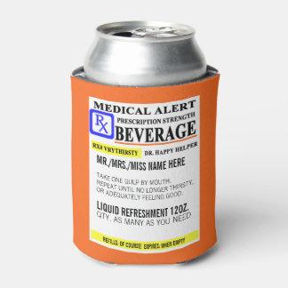 Prescripción divertida enfriador de latas