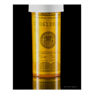 Prescription bottle with one hundred dollar bill poster