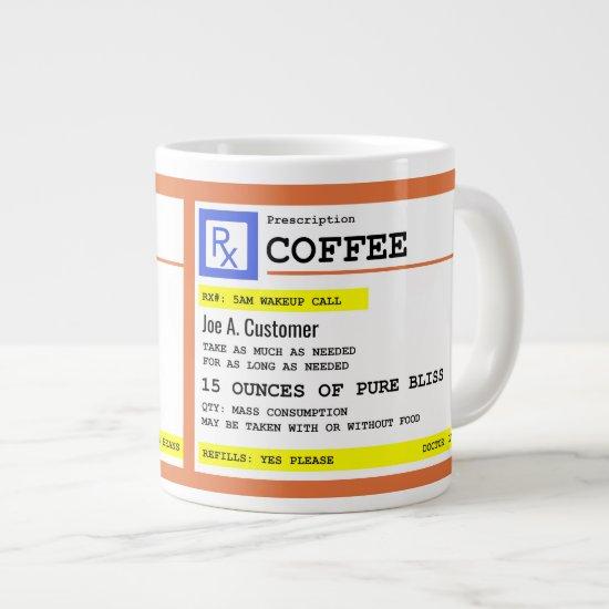 Prescription Coffee Jumbo Mug with Custom Name